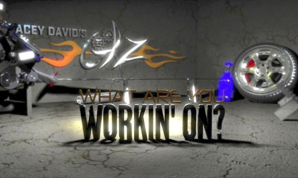 What Are You Workin On | Stacey David's Gearz